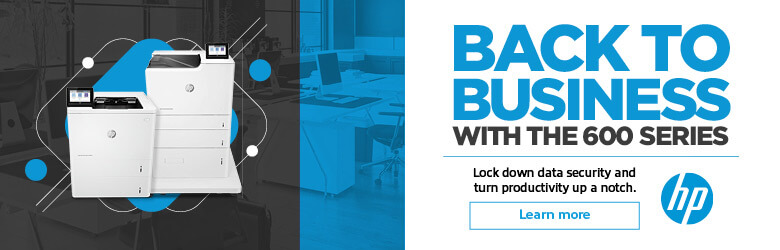 Ad: HP Backto Business with the 600 Series. Learn more