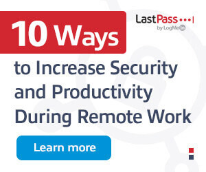 Ad: LogMeIn 10 ways to increase security during remote work. Learn more